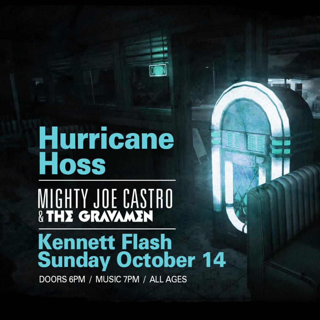 Hurricane Hoss Mighty Joe Castro and the Gravamen Kennett Flash