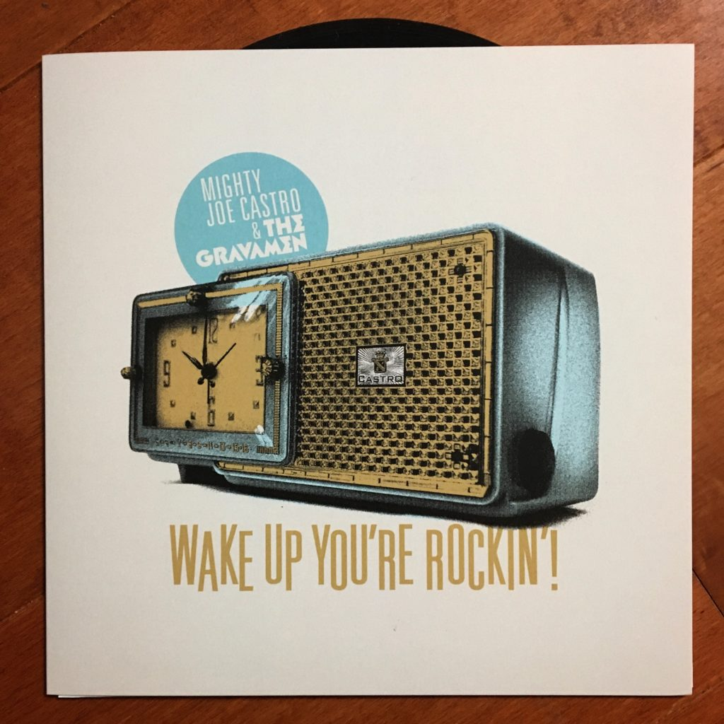 Mighty Joe Castro and the Gravamen rockabilly vinyl Wake Up You're Rockin'!
