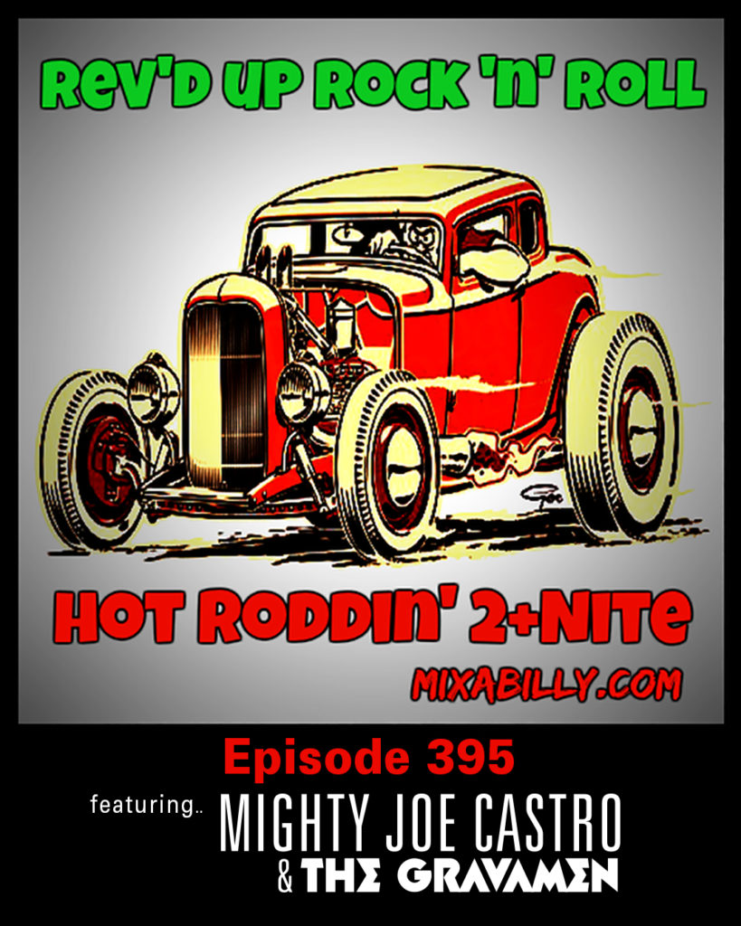 Mixabilly rockabilly podcast with Mighty Joe Castro and the Gravamen